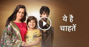 Yeh Hai Chahatein 17th January 2020 Video Episode 21